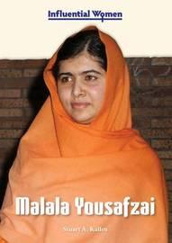 Malala Yousafzai by Stuart A Kallen