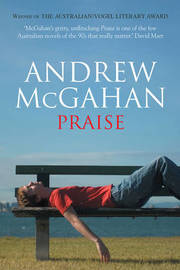Praise by Andrew McGahan image