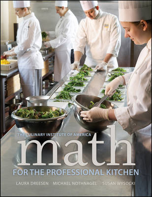 Math for the Professional Kitchen by The Culinary Institute of America (CIA) image