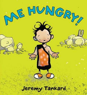 Me Hungry! Board Book by Jeremy Tankard