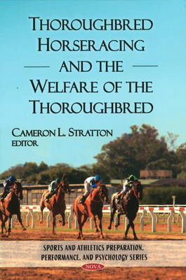 Thoroughbred Horseracing & the Welfare of the Thoroughbred
