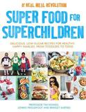 Super Food for Superchildren by Tim Noakes