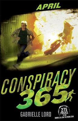 Conspiracy 365 #4: April by Gabrielle Lord