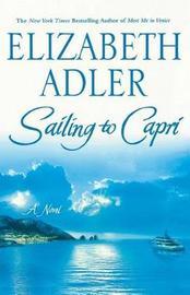 Sailing to Capri by Elizabeth Adler