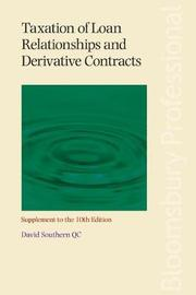 Taxation of Loan Relationships and Derivative Contracts - Supplement to the 10th edition by David Southern
