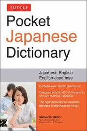 Tuttle Pocket Japanese Dictionary by Samuel E Martin