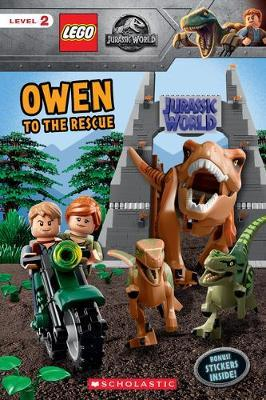 Owen to the Rescue (Lego Jurassic World: Reader with Stickers by Scholastic