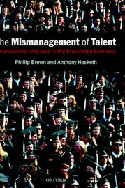 The Mismanagement of Talent by Phillip Brown image