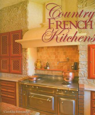 Country French Kitchens by Carolina Fernandez image