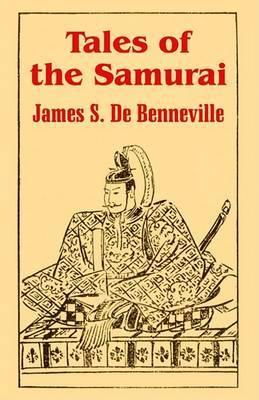 Tales of the Samurai by James S.De Benneville image