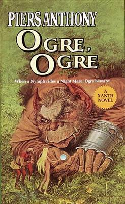 Ogre Ogre by P. Anthony