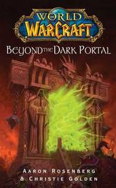 Warcraft: Beyond the Dark Portal by Aaron Rosenberg image