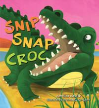 Storytime: Snip Snap Croc by Caroline Castle image