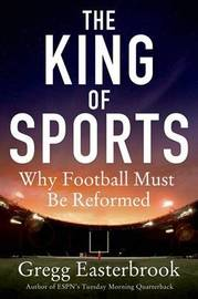 King of Sports by Gregg Easterbrook