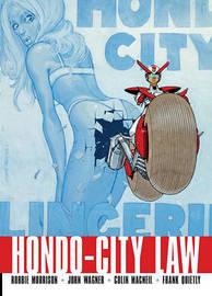 Hondo City Law by John Wagner