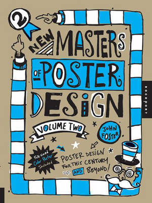 New Masters of Poster Design, Volume 2 by John Foster