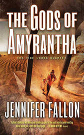 The Gods of Amyrantha by Jennifer Fallon image