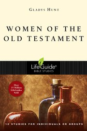 Women of the Old Testament by Gladys Hunt