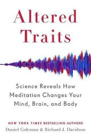Altered Traits by Daniel Goleman