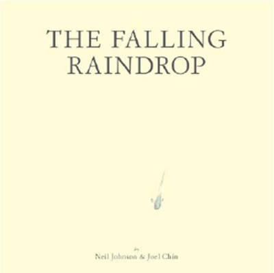 The Falling Raindrop by Neil Johnson image