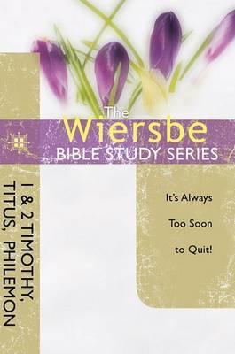 1&2 Timothy, Titus, Philemon by Warren W Wiersbe