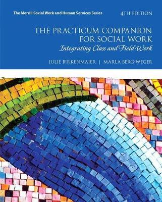 The Practicum Companion for Social Work by Julie M Birkenmaier image