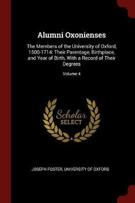 Alumni Oxonienses by Joseph Foster