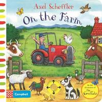 Axel Scheffler On the Farm by Axel Scheffler