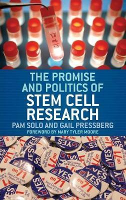 The Promise and Politics of Stem Cell Research by Pam Solo image