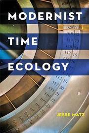Modernist Time Ecology by Jesse Matz