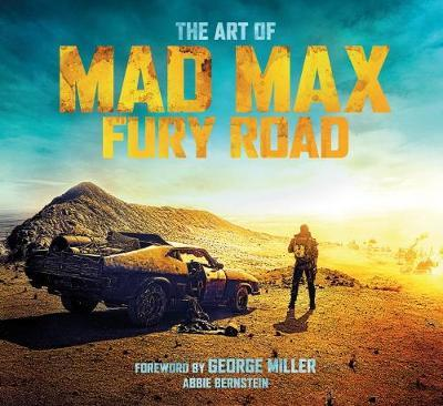 The Art of Mad Max by Abbie Bernstein