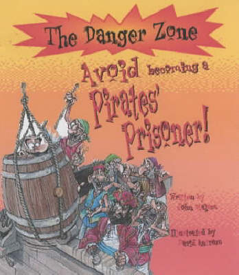Avoid Becoming a Pirates' Prisoner! by John Malam image