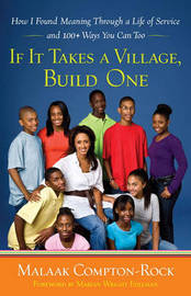 If It Takes a Village, Build One by Malaak Compton-Rock image