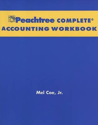 Financial Accounting: WITH Annual Report: AND Peachtree Complete Accounting CD-ROM and Workbook by Jerry J. Weygandt image