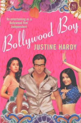 Bollywood Boy by Justine Hardy