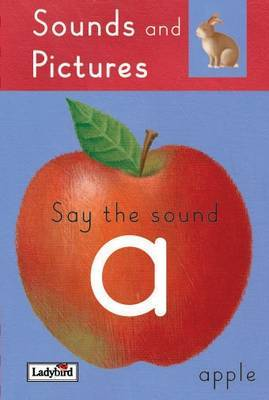 Say the 'A' Sounds by Claire Llewellyn image