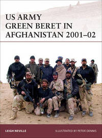 US Army Green Beret in Afghanistan 2001-02 by Leigh Neville
