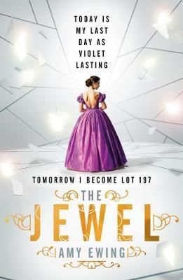 Lone City: The Jewel by Amy Ewing