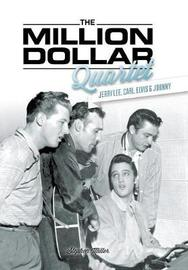 The Million Dollar Quartet by Stephen Miller