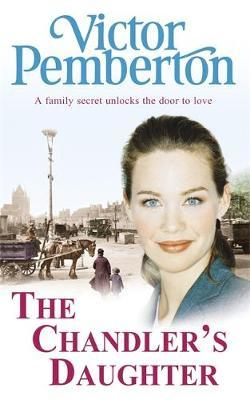The Chandler's Daughter by Victor Pemberton