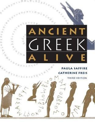 Ancient Greek Alive by Catherine Freis image