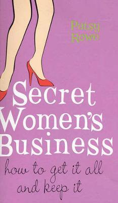 Secret Women's Business by Patsy Rowe image