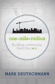 One Mile Radius by Mark Deutschmann