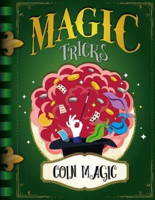 Coin Magic by J Wood image