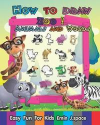 How to Draw Zoo Animals and Words by Emin J Space