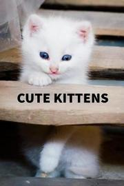 Cute Kittens by Lacw Publishing