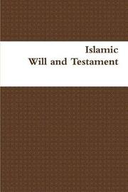 Islamic Will and Testament by Al-Jibaly