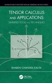 Tensor Calculus and Applications by Bhaben Chandra Kalita