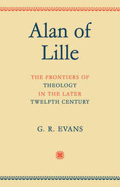 Alan of Lille by G.R. Evans