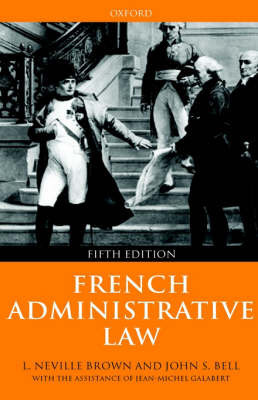 French Administrative Law by Neville Brown